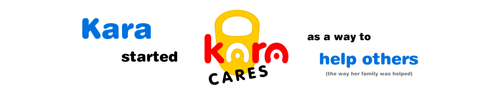 Kara Cares is helping others